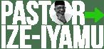 Pastor Osagie Ize-Iyamu Official Website!