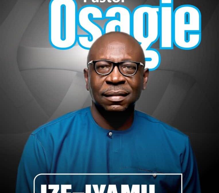 PART 1: Why Osagie Ize-Iyamu Will Make A Great Governor Of Edo